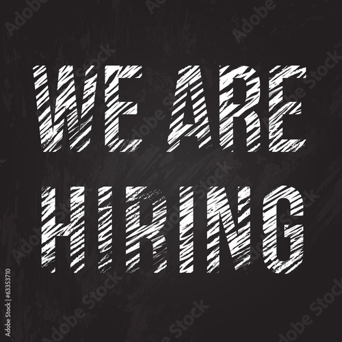 """We are hiring"" message written on the blackboard. Vector chalk"