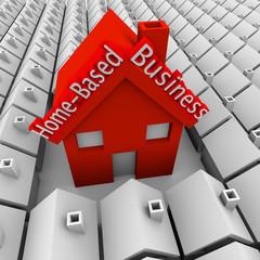 Home Based Business House Standing Out Neighborhood Self Employe