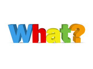 """WHAT?"" (faq information help support questions how why when)"
