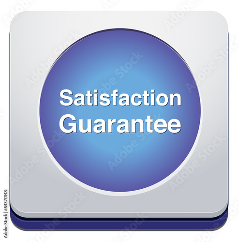 Customer satisfaction guaranteed button