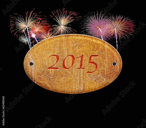 Wooden sign of 2015 fireworks.