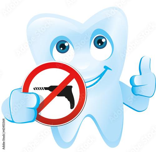Zahn mit Gesicht hält Schild Bohren verboten