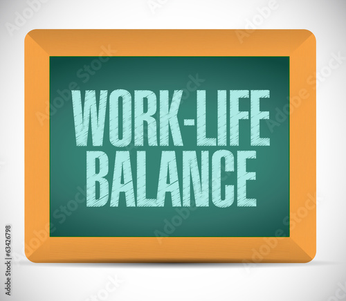 work-life balance on a board. illustration design