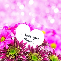 I love you Mom card with flowers and pink background