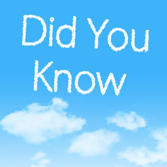Did You Know  cloud icon with design on blue sky background
