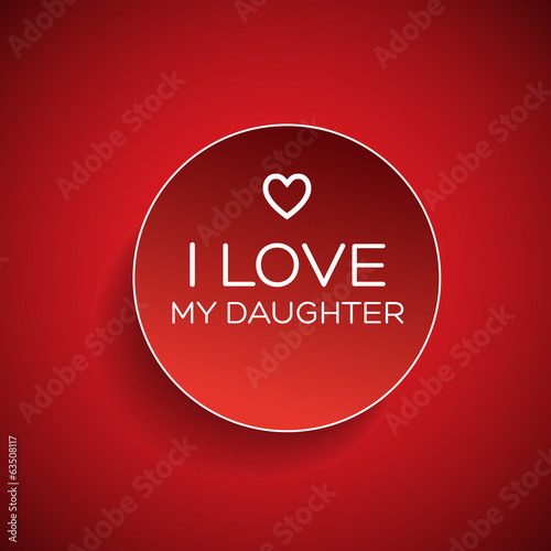 I love my daughter badge
