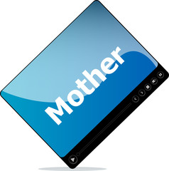 Social media concept: media player interface with mother word