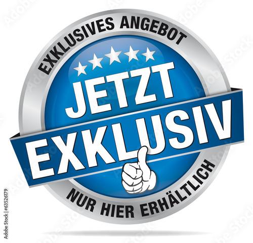 Jetzt, Exklusiv - exklusives Angebot - Nur hier erhältlich!