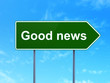 canvas print picture - News concept: Good News on road sign background