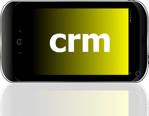 crm word on smart mobile phone, business concept