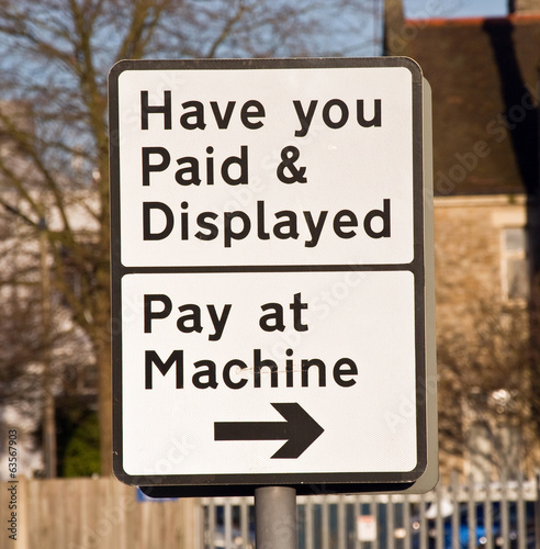 Have you paid parking sign UK