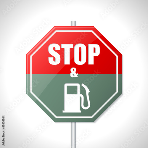 Stop and fuel sign