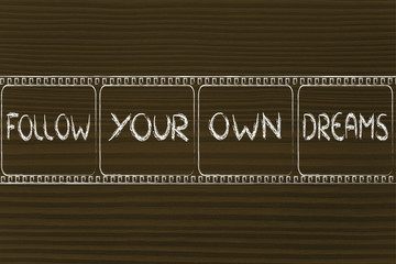 filmstrip, follow your dreams, write your story
