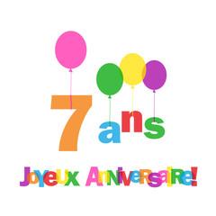 """Carte """"7 ANS ! JOYEUX ANNIVERSAIRE"""" (fête voeux félicitations)"""