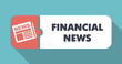 Financial News Concept in Flat Design on Blue Background.