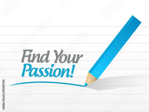 find your passion message sign illustration