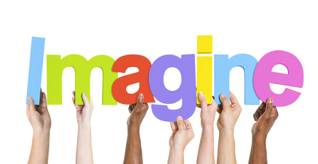 Diverse Group of Hands Holding Imagine