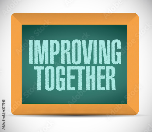improving together message on a blackboard.