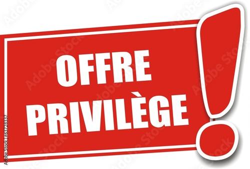 étiquette offre privilège