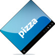 Video player for web, pizza word on it