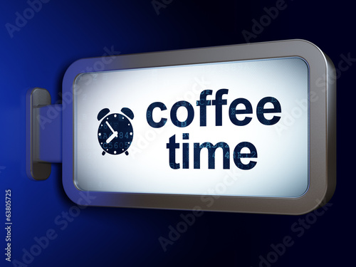 Timeline concept: Coffee Time and Alarm Clock on billboard