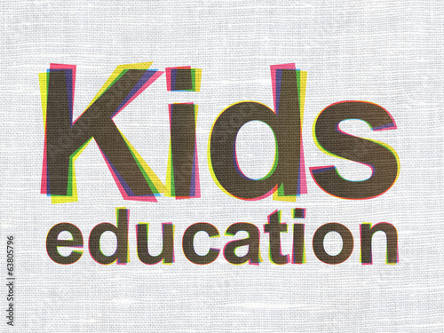 Education concept: Kids Education on fabric texture background