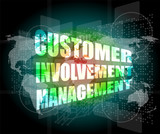 customer involvement management word on business digital screen poster