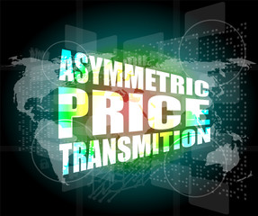 business, asymmetric price transmition digital touch screen