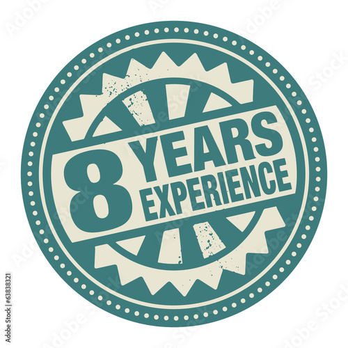 Abstract stamp or label with the text 8 years experience written