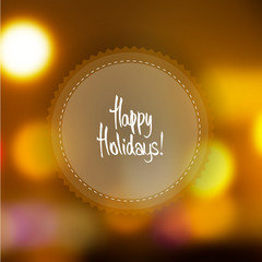 Happy Holidays Vector Background