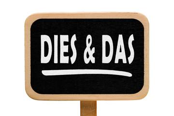 Dies und Das