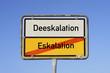 Schild Eskalation © Matthias Buehner