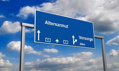 Autobahnschild Altersarmut