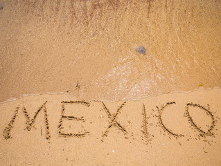 Mexico Written in the Sand on a Beach
