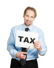 Cutting taxes. Happy business man cutting tax sign