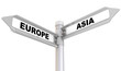 canvas print picture - Europe, asia. Road sign