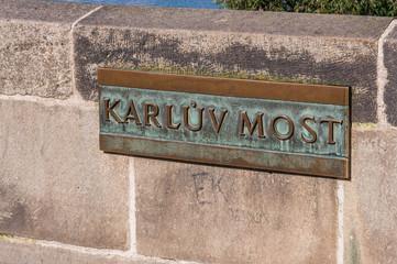 """""""Karluv Most"""" name plate of Charles Bridge"""