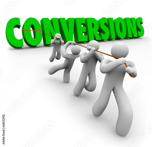 Conversions Word Team Pulling Together Increasing Sales Profits