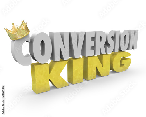 Conversion King Words Top Sales Leader Consultant Selling Expert