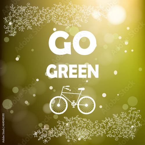 Go green poster. Floral frame. Blurred background