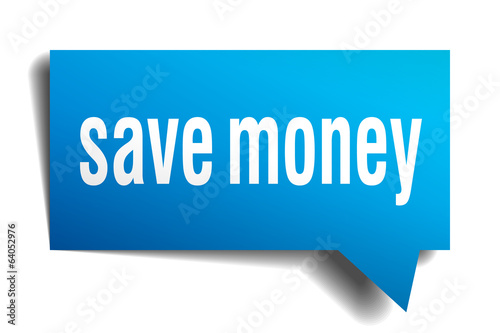 Save money blue 3d realistic paper speech bubble