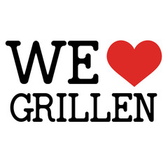 WE LOVE GRILLEN