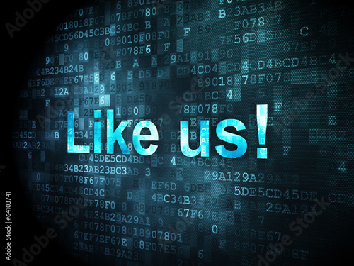 Social network concept: Like us! on digital background