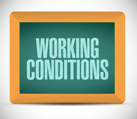working conditions sign message illustration