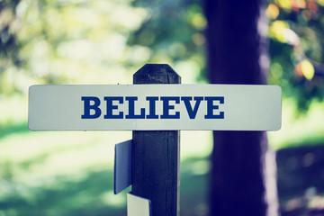 Believe signpost