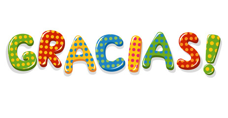 Spanish word Gracias colorful lettering with polka dot pattern