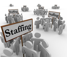 Staffing Signs Groups Employees Human Resources Finding Workers