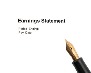 Earnings statement and fountain pen