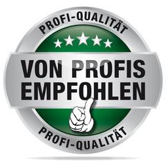 Von Profis empfohlen - Profi-Qualität