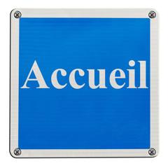 """panonceau avec inscription """"Accueil"""""""